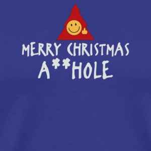 MERRY CHRISTMAS AHOLE - Men's Premium T-Shirt