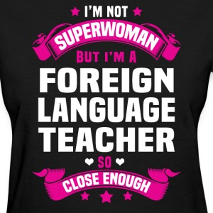 Foreign Language Teacher Tshirt - Women's T-Shirt