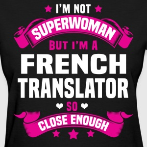French Translator Tshirt - Women's T-Shirt