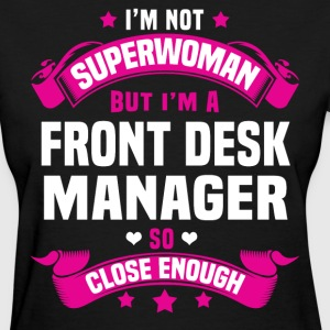 Front Desk Manager Tshirt - Women's T-Shirt