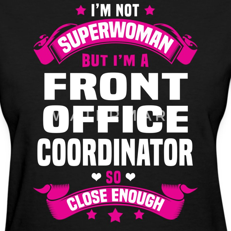 Front Office Coordinator Tshirt - Women's T-Shirt