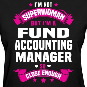Fund Accounting Manager Tshirt - Women's T-Shirt