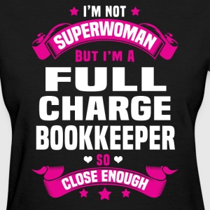 Full Charge Bookkeeper Tshirt - Women's T-Shirt