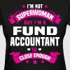Fund Accountant Tshirt - Women's T-Shirt