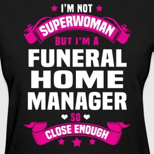 Funeral Home Manager Tshirt - Women's T-Shirt