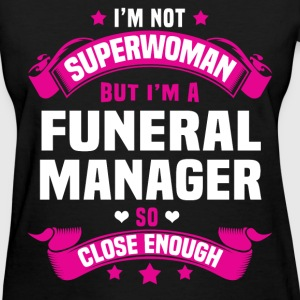 Funeral Manager Tshirt - Women's T-Shirt