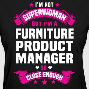 Furniture Product Manager T-Shirts - Women's T-Shirt