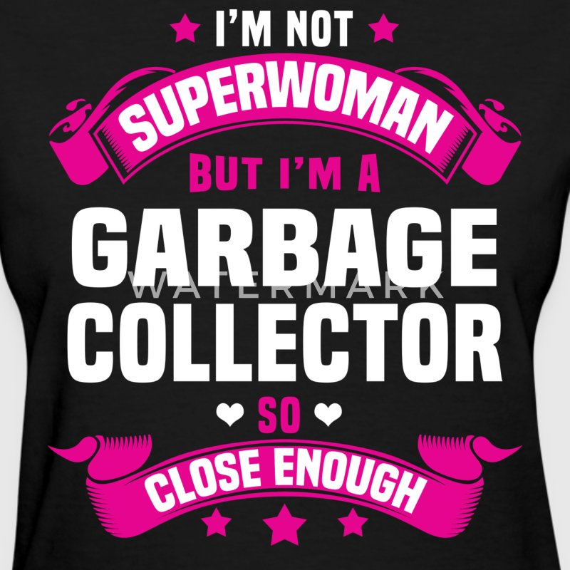 Garbage Collector T-Shirts - Women's T-Shirt