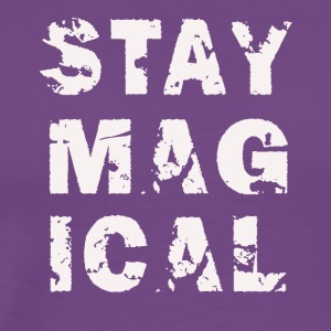 stay magical - Men's Premium T-Shirt