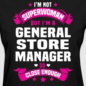 General Store Manager T-Shirts - Women's T-Shirt