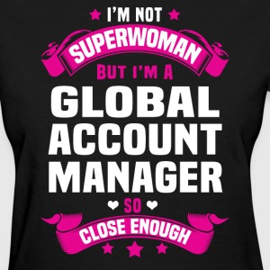 Global Account Manager T-Shirts - Women's T-Shirt