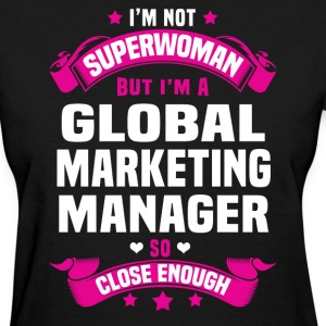 Global Marketing Manager T-Shirts - Women's T-Shirt