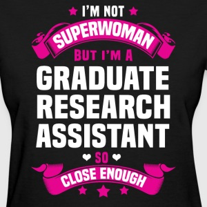 Graduate Research Assistant T-Shirts - Women's T-Shirt