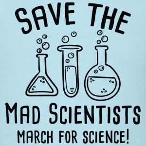 Save The Mad Scientists - Men's T-Shirt