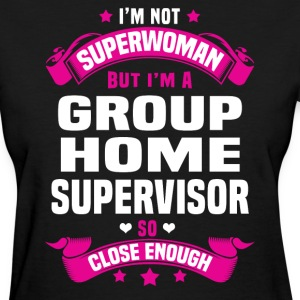 Group Home Supervisor T-Shirts - Women's T-Shirt