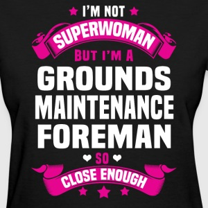 Grounds Maintenance Foreman T-Shirts - Women's T-Shirt