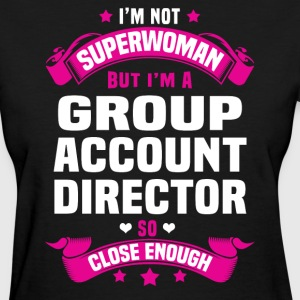 Group Account Director T-Shirts - Women's T-Shirt