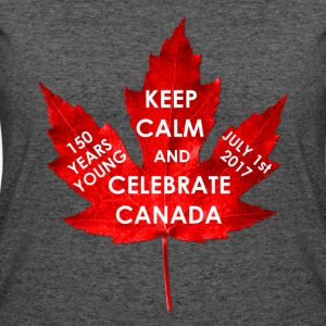 KEEP CALM 150 YEARS CANADA - Women's 50/50 T-Shirt
