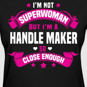 Handle Maker T-Shirts - Women's T-Shirt