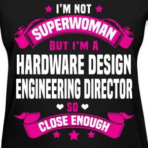 Hardware Design Engineering Director T-Shirts - Women's T-Shirt