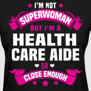 Health Care Aide T-Shirts - Women's T-Shirt