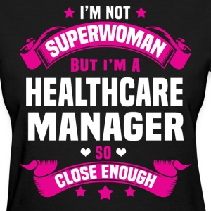 Healthcare Manager T-Shirts - Women's T-Shirt
