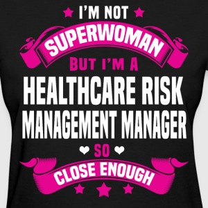 Healthcare Risk Management Manager T-Shirts - Women's T-Shirt