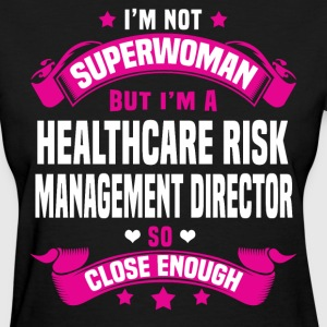 Healthcare Risk Management Director T-Shirts - Women's T-Shirt