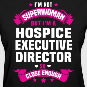 Hospice Executive Director T-Shirts - Women's T-Shirt