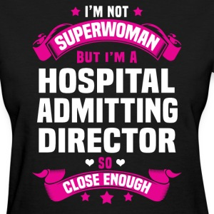 Hospital Admitting Director T-Shirts - Women's T-Shirt