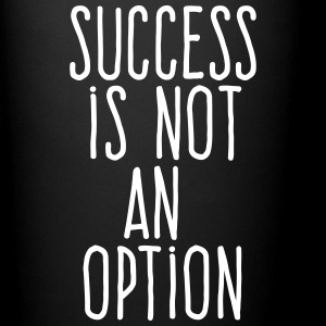 success is not an option Mugs & Drinkware - Full Color Mug