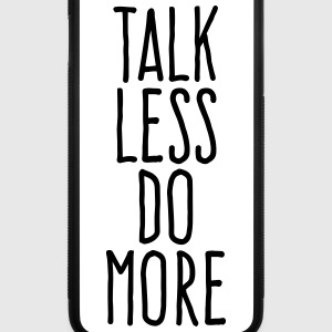 talk less do more Accessories - iPhone 7 Plus Rubber Case