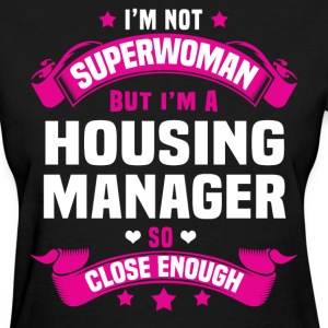 Housing Manager T-Shirts - Women's T-Shirt