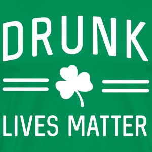 Drunk lives matter T-Shirts - Men's Premium T-Shirt