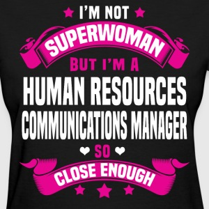 Human Resources Communications Manager T-Shirts - Women's T-Shirt