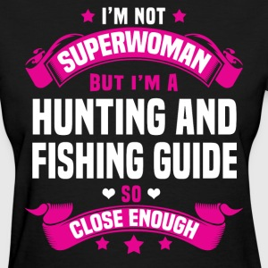 Hunting And Fishing Guide T-Shirts - Women's T-Shirt
