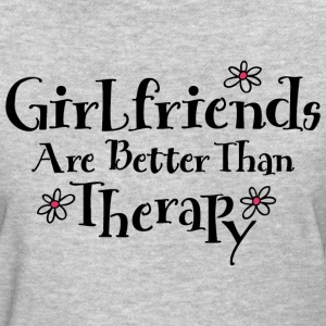 Girlfriends Are Therapy T-Shirts - Women's T-Shirt