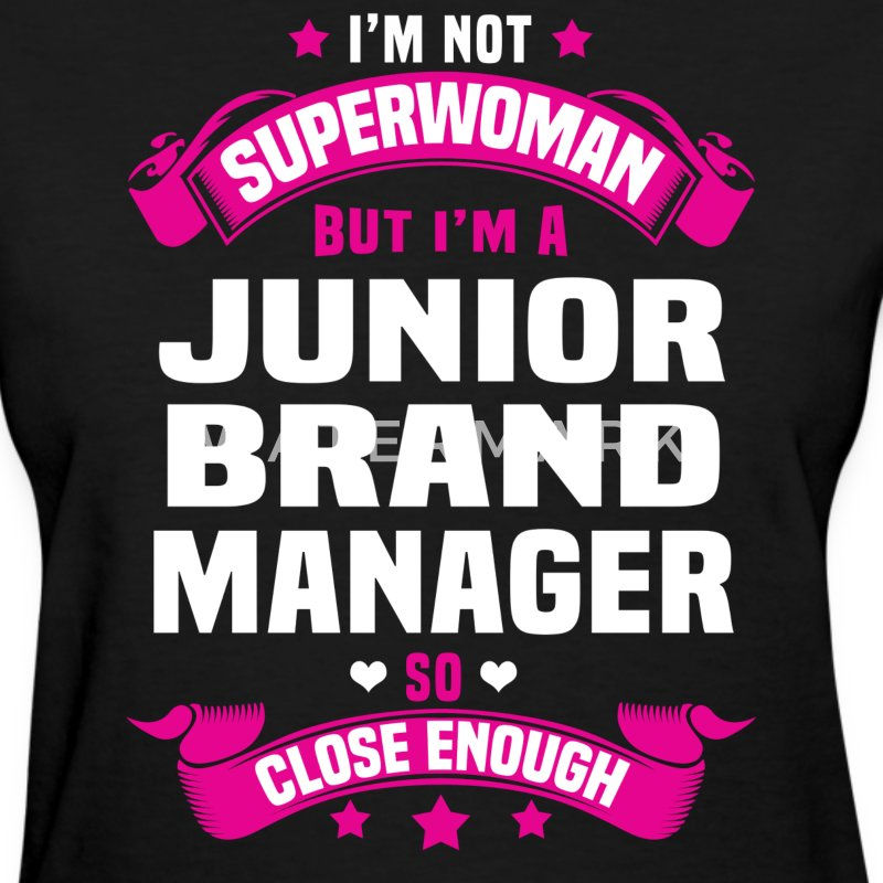 Junior Brand Manager T-Shirts - Women's T-Shirt
