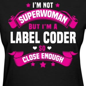 Label Coder T-Shirts - Women's T-Shirt