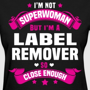 Label Remover T-Shirts - Women's T-Shirt