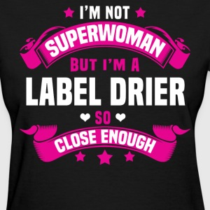 Label Drier T-Shirts - Women's T-Shirt