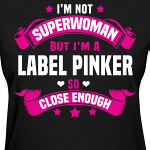 Label Pinker T-Shirts - Women's T-Shirt