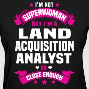 Land Acquisition Analyst T-Shirts - Women's T-Shirt