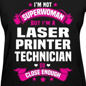 Laser Printer Technician T-Shirts - Women's T-Shirt