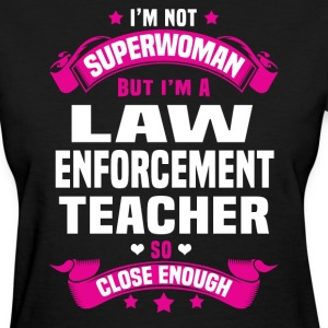 Law Enforcement Teacher T-Shirts - Women's T-Shirt