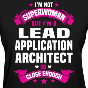 Lead Application Architect T-Shirts - Women's T-Shirt