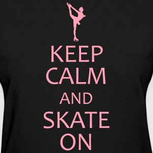 keep calm and ice skate on shirt - Women's T-Shirt