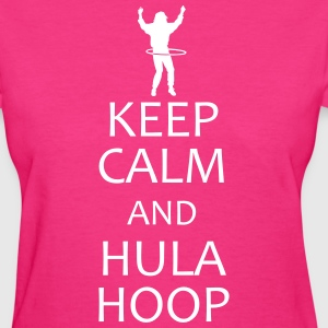 keep calm and hula hoop shirt - Women's T-Shirt