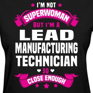 Lead Manufacturing Technician T-Shirts - Women's T-Shirt