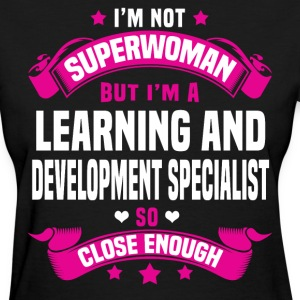 Learning and Development Specialist T-Shirts - Women's T-Shirt